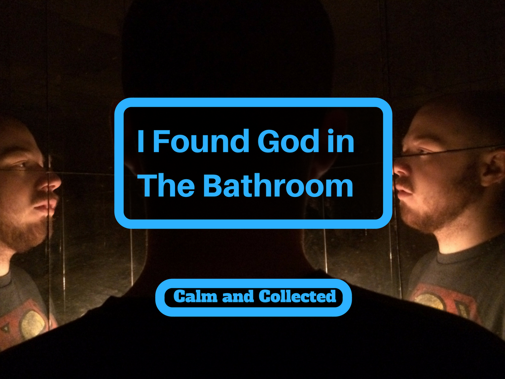 i found god in the bathroom staring at me calm and collected. Black Bedroom Furniture Sets. Home Design Ideas