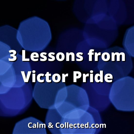 3 Lessons from Victor Pride blog post